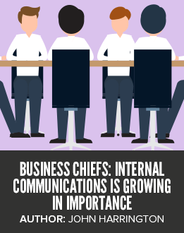 Business Chiefs: Internal Communications is Growing in Importance