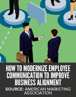 How to Modernize Employee Communication to Improve Business Alignment